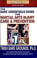 The Bare Essentials Guide for Martial Arts Injury Prevention and Care