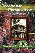 Treehouse Perspectives: Living High on Little