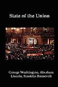 State Of The Union: Selected Annual Presidential Addresses To... by George Washington