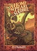Home for Pearl Squirrel