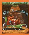 Mr. Groundhog Wants the Day Off / El Senor Marmota Quiere El Dia Libre