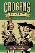 Crogan's Loyalty (Crogan's Adventures) Cover