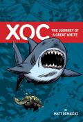 Xoc The Journey of a Great White