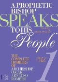 A Prophetic Bishop Speaks to His People Volume 1