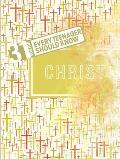 31 Verses - Christ: The Life of Christ: The Basis of Faith (Growing in Christ)