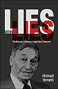 Lies Within Lies The Betrayal of Nevada Judge Harry Claiborne