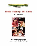 Hindu Wedding: The Guide