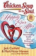 Happily Ever After: Fun and Heartwarming Stories about Finding and Enjoying Your Mate