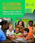 Classroom Discussions: Using Math Talk To Help Students Learn, Grades K-6 (2ND 09 Edition) Cover
