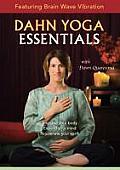 Dahn Yoga Essentials: Featuring Brain Wave Vibration