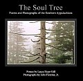 Soul Tree Poems & Photographs Of The Southern Appalachians