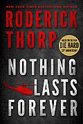 Nothing Lasts Forever Die Hard