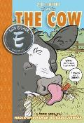 Zig & Wikki in the Cow