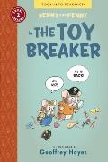 Benny and Penny in the Toy Breaker: Toon Books Level 2 (Toon) Cover