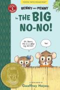 Benny and Penny in the Big No-No!: Toon Books Level 2 (Toon) Cover