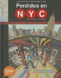 Perdidos En NYC: Una Aventura En El Metro: A Toon Graphic