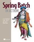 Spring Batch in Action [With eBook] (In Action) Cover