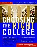 Choosing the Right College 2010-11: The Whole Truth about America's Top Schools (Choosing the Right College)