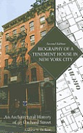 Biography of a Tenement House: An Architectural History of 97 Orchard Street
