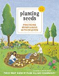 Planting Seeds: Practicing Mindfulness with Children Cover
