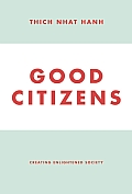 Good Citizens: Creating Enlightened Society Cover