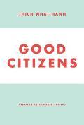 Good Citizens: Creating Enlightened Society