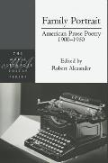Family Portrait American Prose Poetry 1900 1950