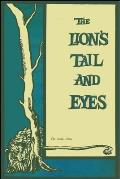The Lion's Tail and Eyes: Poems Written Out of Laziness and Silence
