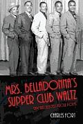 Mrs. Belladonna's Supper Club Waltz