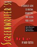 Screenwriters Bible 6th Edition A Complete Guide to Writing Formatting & Selling Your Script