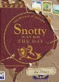 Snotty Saves the Day The History of Arcadia
