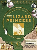 The Lizard Princess: The History of Arcadia