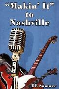 Makin' It to Nashville (Large Print)