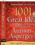 1001 Great Ideas For Teaching & Raising Children with Autism or Aspergers