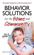 Behavior Solutions for the Home See a Behavior Look it Up