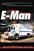E-man: Life in the Nypd Emergency Service Unit