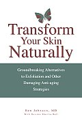 Transform Your Skin Naturally