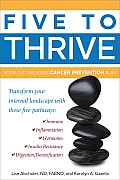 Five to Thrive: Your Cutting-Edge Cancer Prevention Plan Cover