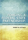 Forging a Federal-state Partnership (11 Edition)