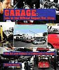 Garage: Life in the Offbeat Import Car Shop