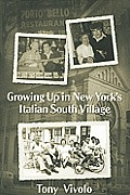 Growing Up in New York's Italian South Village