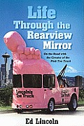 Life Through the Rearview Mirror: On the Road with the Creator of the Pink Toes Truck