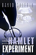 The Hamlet Experiment