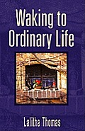 Waking to Ordinary Life