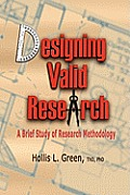 Designing Valid Research: A Brief Study of Research Methodology