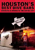Houston's Best Dive Bars: Drinking and Diving in the Bayou City