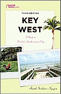 Key West: A Guide to Florida's Southernmost City (Tourist Town Guides)