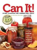 Can It!: Start Canning and...