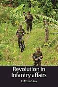 Revolution in Infantry Affairs