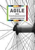 Distributed Agile: Dh2a: The Proven Agile Software Development Approach and Toolkit for Geographically Dispersed Teams